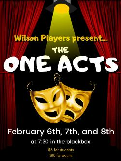 "Wilson Players Present the ""One Acts"""